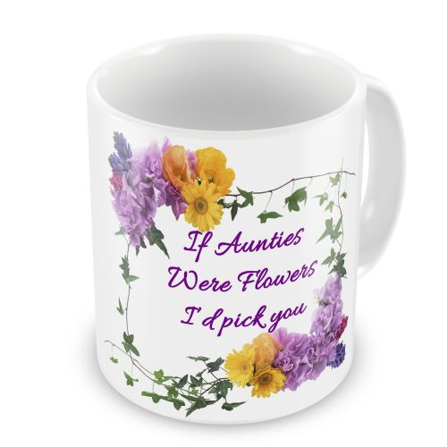 If... Were Flowers I'd Pick You Floral Novelty Gift Mug